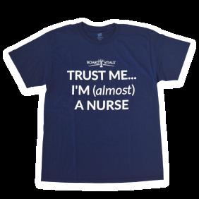 BoardVitals: Almost Nurse T-shirt